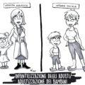 Infantilizzazione degli adulti/adultizzazione dei bambini